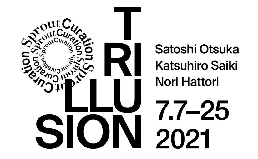 TRILLUSION by Sprout Curation